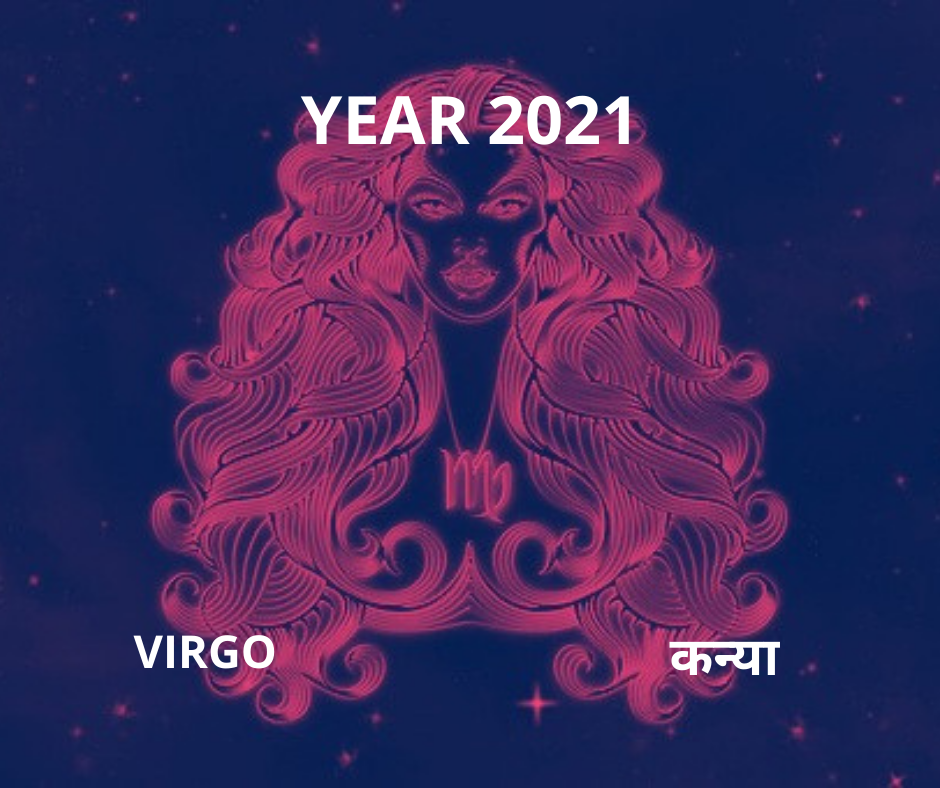 VIRGO ZODIAC SIGN 2021